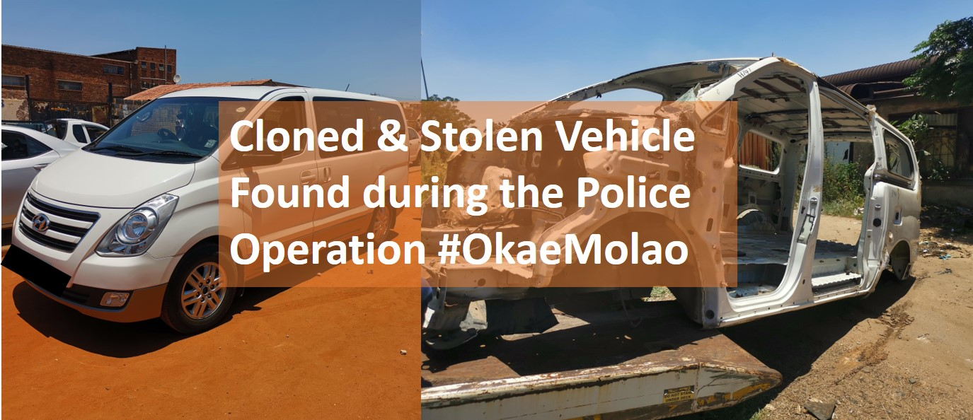Cloned & Stolen Vehicle Found during the Police Operation #OkaeMolao